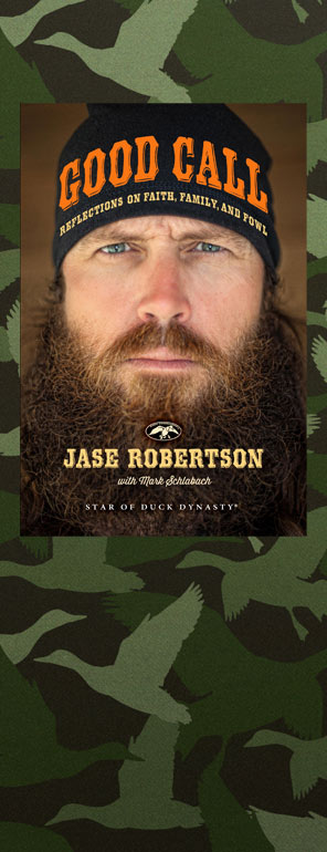 "Excerpt from Jase's Book ""Good Call"""