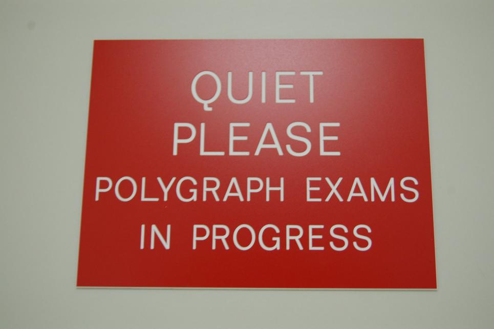 Sign reminds to limit disturbances during polygraph
