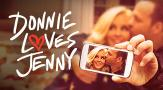 Donnie Loves Jenny on A&E